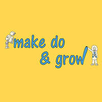 make do and grow