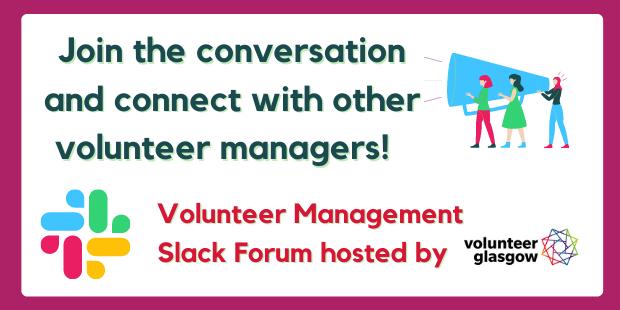 Join our Volunteer Manager Slack forum